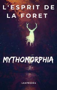 Mythomorphia ~ L'Esprit De La Forêt cover