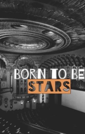 Born To Be Stars by preluderockwithyou