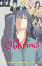 Oblivious - Sasuke X Reader LoveStory/Lemon 2017 DISCONTINUED by PwincxKamuii