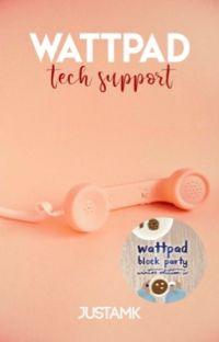 Wattpad Tech Support cover