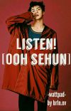 Listen! [OhSehun] cover