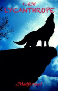 I AM Lycanthrope. cover
