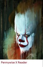 """Pennywise X OC """"The Bride Of Pennywise"""" (#Wattys2019) by IloveYouUnless"""