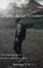 Diario de un hombre by SantyVargasGomez