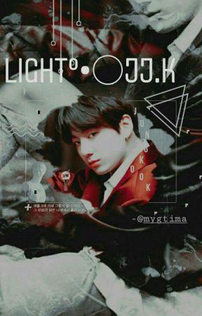 Light;  jjk.° by mygtima