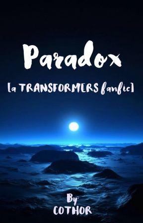 Paradox [TRANSFORMERS] by CloudOnTheHorizon