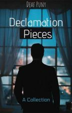 Declamation Pieces by DeafPuny