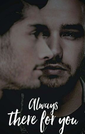Always There For You - Ziam Mayne by senadorra