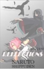 Reflections-Naruto FanFic (Itachi x Sakura) by sorryinactivenow