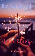 The Karate Kid (2010) ~Love Story~ by Miss_BoringGirl