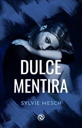 Dulce Mentira (+18) [Completa] © by s14infinite