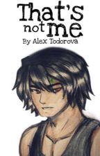 Ninjago: That's not me by AlexTodorova17
