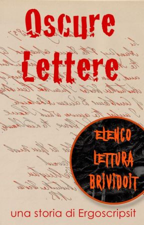 Oscure Lettere by ergoscripsit