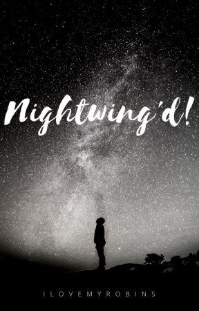 Nightwing'd! by iLovemyRobins