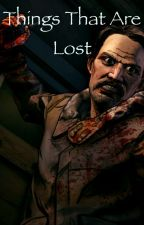 Things That Are Lost by ian466