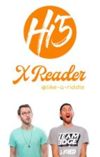 Hi5 Studios X Reader by Like-A-Riddle
