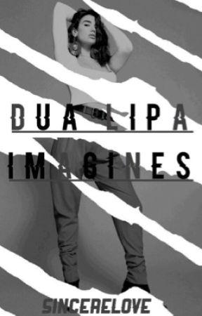 Dua Lipa Imagines by sincerelove