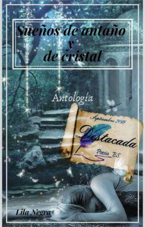 Sueños de antaño y de cristal by krysta_lilim