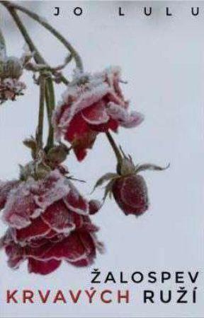Žalospev krvavých ruží by JoLulu