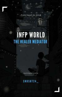 The INFP world || عالم الوسيط المعالج cover