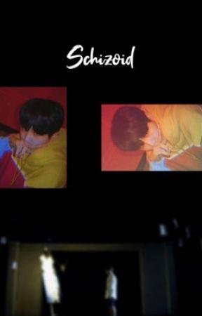 Schizoid ⚣tk  by Fluffy-Tae
