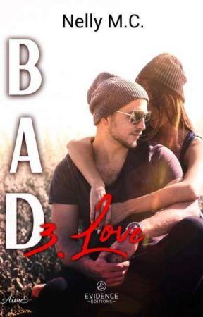 BAD - 3. Love (Sous contrat d'édition) by Nelly__MC