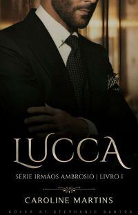 LUCCA » Série Irmãos Ambrosio # I  cover