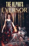 The Alpha's Eversor cover