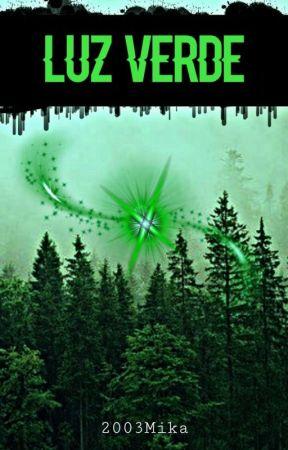 Luz verde  [✔ ] by 2003Mika