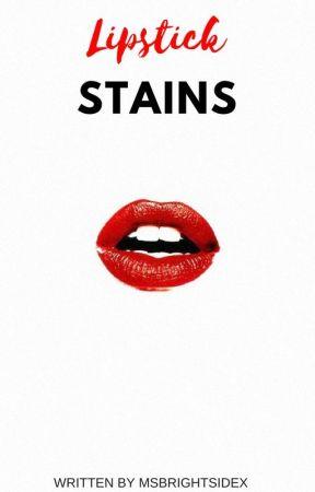 Lipstick Stains by MsBrightsidex