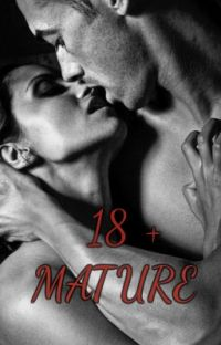 Mature ( Book Smut ) 18 + !!! cover