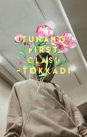Tunang First Class @ edit by Tokkadi