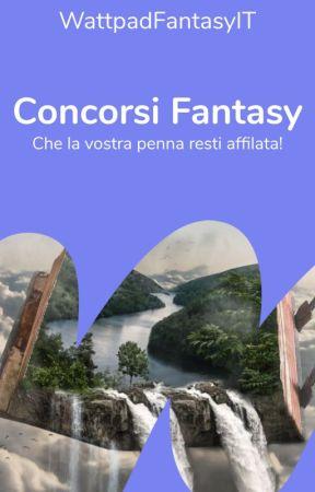 Concorsi Fantasy - Che la vostra penna resti affilata! by WattpadFantasyIT