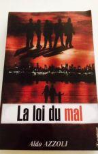 La loi du mal by aldo83210