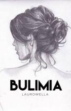 Bulimia   ✓ by Laurowella
