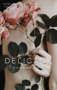 Delicacy [EDITING] cover