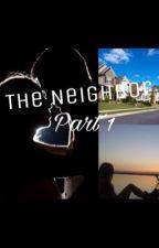 The Neighbor by romanianprincee