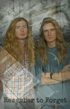 Remember to Forget {Ellefstaine} by Rattlehead747