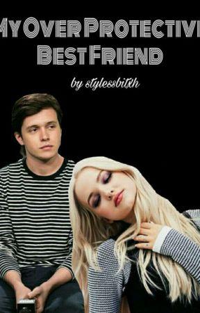 My Overprotective Best Friend by stylessbitxh