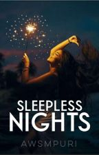 Sleepless Nights by awsmpuri