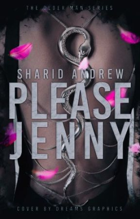 Please Jenny [The Older Men Series #1] ©  by SharidAndrew