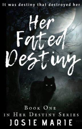 Her Fated Destiny by Mintessla