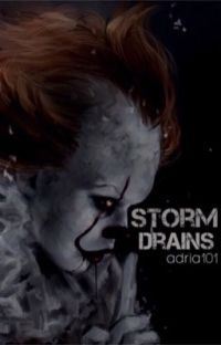 Storm Drains (pennywise love fan-fic) *completed* cover