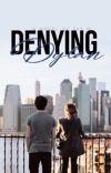 Denying Dylan | ✔️ cover