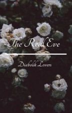 The Real Eve | Diabolik Lovers (COMPLETED) by CMwasHere01