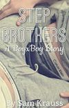 Step Brothers (A BoyxBoy Story) cover