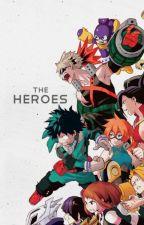 The Heroes (BNHA x Villain Reader) by supartlu