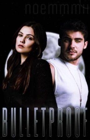 Bullet Proof by Mimi_Writess