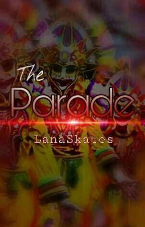 The Parade by LanaSkates