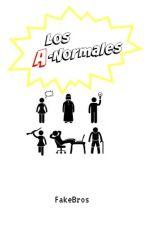 ¡Los A-Normales! by FakeBros